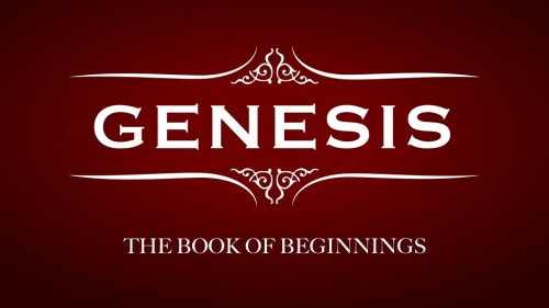Genesis Book of Beginnings